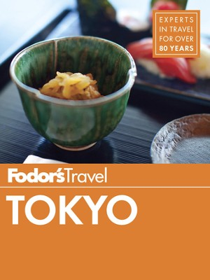 Fodor's Tokyo - eBook  -     By: Fodor's Travel Guides