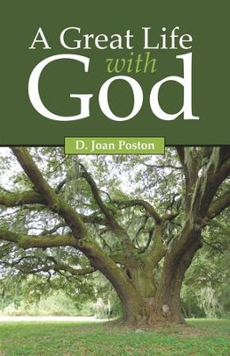 A Great Life with God - eBook  -     By: D. Joan Poston