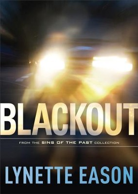 Blackout (Sins of the Past Collection) - eBook  -     By: Dee Henderson, Dani Pettrey, Lynette Eason