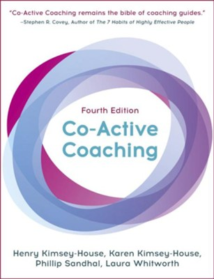 Co-Active Coaching: Changing Business, Transforming Lives - eBook  -     By: Henry Kimsey-House