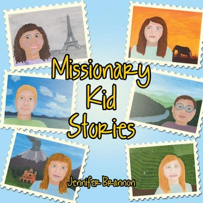 Missionary Kid Stories - eBook  -     By: Jennifer Brannon