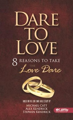 Dare to Love: Eight Reasons to Take the Love Dare (Booklet) - Slightly Imperfect  -     By: Michael Catt, Alex Kendrick, Stephen Kendrick