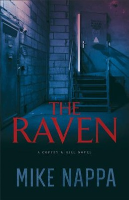 The Raven (Coffey & Hill Book #2) - eBook  -     By: Mike Nappa