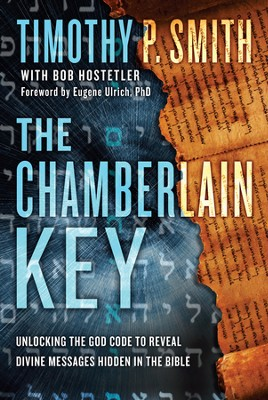 The Chamberlain Key: A Real-Life Quest to Unveil a Message from God, Hidden in an Ancient Text - eBook  -     By: Timothy Timothy P., Bob Hostetler