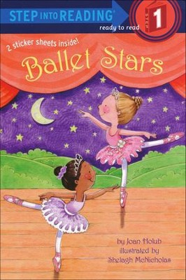 Step into Reading, Level #1: Ballet Stars  -     By: Joan Holub