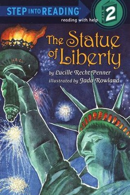 Step Into Reading, Level 2: The Statue of Liberty    -     By: Lucille Recht Penner, Jada Rowland
