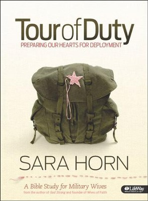 Tour of Duty: Preparing Our Hearts for Deployment, Member Book  -     By: Sara Horn