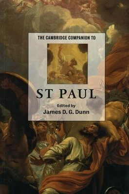The Cambridge Companion to St. Paul   -     Edited By: James D.G. Dunn     By: Edited by James D.G. Dunn