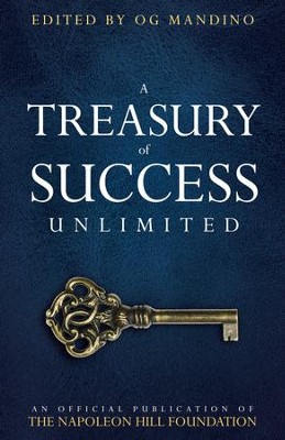 A Treasury of Success Unlimited: An Official Publication of The Napoleon Hill Foundation - eBook  -     By: Napoleon Hill Foundation