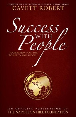 Success with People: Your Action Plan for Prosperity and Success - eBook  -     By: Cavett Robert