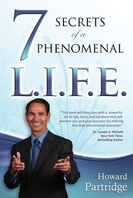 7 Secrets of a Phenomenal L.I.F.E. - eBook  -     By: Howard Patridge