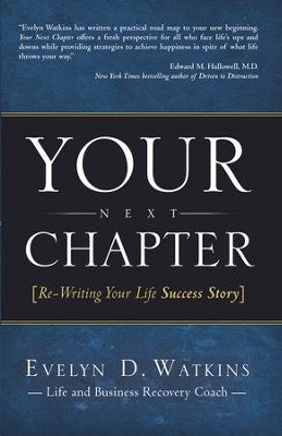 Your Next Chapter: Re-Writing Your Life Success Story - eBook  -     By: Evelyn Watkins