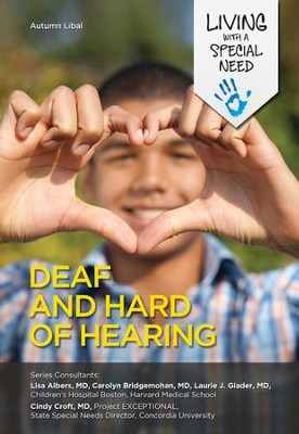 Deaf and Hard of Hearing - eBook  -     By: Autumn Libal