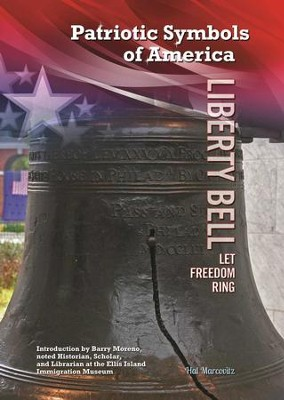 Liberty Bell: Let Freedom Ring - eBook  -     By: Hal Marcovitz