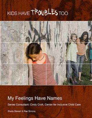 My Feelings Have Names - eBook  -     By: Sheila Stewart