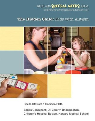 The Hidden Child: Kids with Autism - eBook  -     By: Sheila Stewart