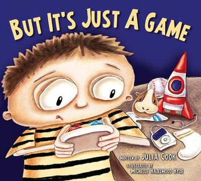But It's Just A Game  -     By: Julia Cook     Illustrated By: Michelle Hazelwood Hyde