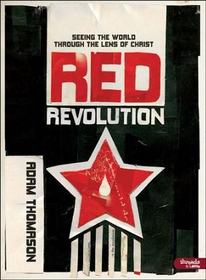Red Revolution: Seeing the World Through the Lens of Christ, DVD Leader Kit  -     By: Adam Thomason