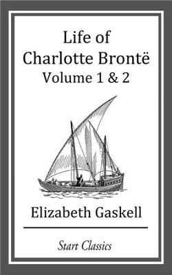 Life of Charlotte Bronte - eBook  -     By: Elizabeth Gaskell