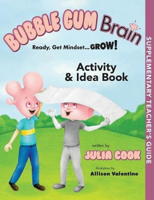 Bubble Gum Brain: Activity & Idea Book   -     By: Julia Cook     Illustrated By: Allison Valentine