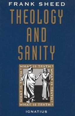 Theology & Sanity  -     By: Francis Sheed