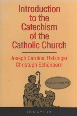 Introduction to the Catechism of the Catholic Church  -     By: Joseph Ratzinger