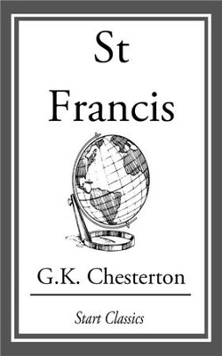 St Francis - eBook  -     By: G.K. Chesterton