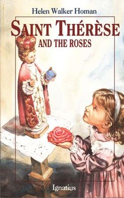 St. Therese & the Roses   -     By: Helen Walker Homan