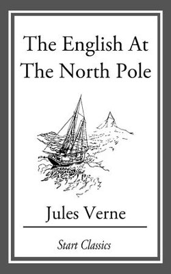 The English at the North Pole - eBook  -     By: Jules Verne