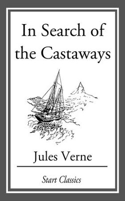 In Search of the Castaways - eBook  -     By: Jules Verne