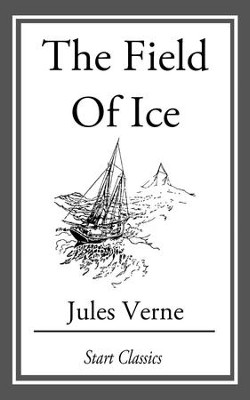 The Field of Ice - eBook  -     By: Jules Verne