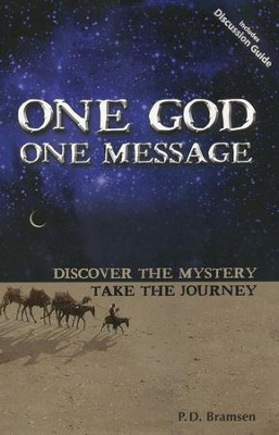 One God One Message: Discover The Mystery, Take the  Journey  -     By: P.D. Bramsen     Illustrated By: Dave Bramsen