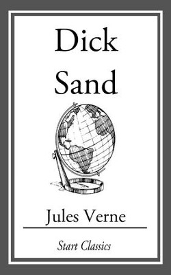 Dick Sand - eBook  -     By: Jules Verne