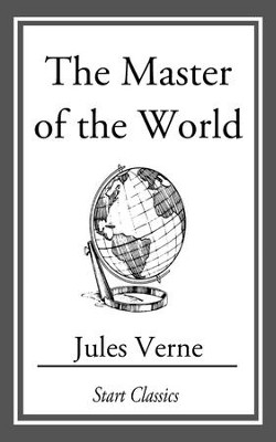 The Master of the World - eBook  -     By: Jules Verne