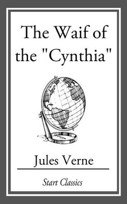 The Waif of the Cynthia - eBook  -     By: Jules Verne