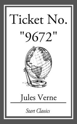 Ticket No. 9672 - eBook  -     By: Jules Verne