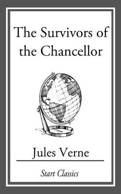 The Survivors Of The Chancellor - eBook  -     By: Jules Verne
