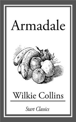 Armadale - eBook  -     By: Wilkie Collins