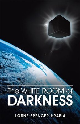 The White Room of Darkness - eBook  -     By: Lorne Spencer Hrabia