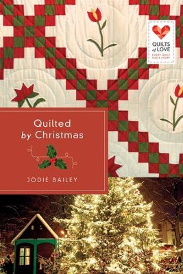 Quilted by Christmas - eBook  -     By: Jodie Bailey