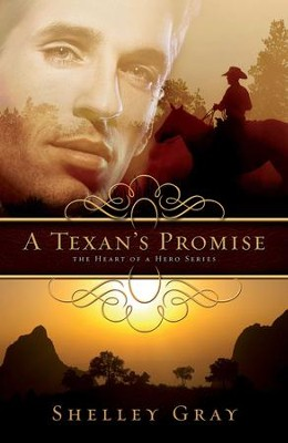 A Texan's Promise - eBook  -     By: Shelley Gray