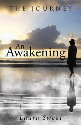 An Awakening - eBook  -     By: Laura Sweat
