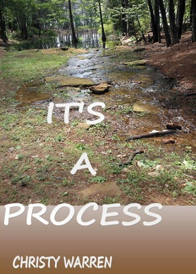 It's a Process - eBook  -     By: Christy Warren