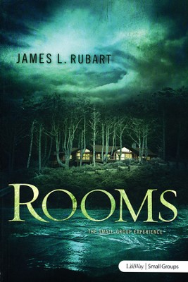 Rooms: Small Group Experience, Member Book  -     By: James Rubart