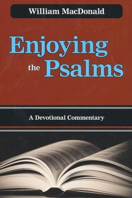 Enjoying the Psalms  -     By: William MacDonald