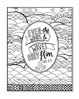 Even the Winds & Waves Obey Him, Coloring Wall Art, Small  -