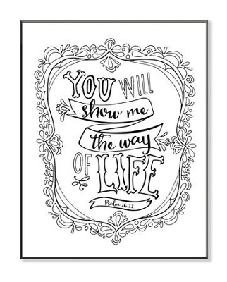 You Will Show Me the Way Of Life, Coloring Wall Art, Small  -