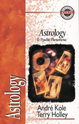 Astrology and Psychic Phenomena - eBook  -     By: Terry Holley, Andre Kole