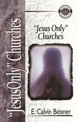 Jesus Only Churches - eBook  -     By: E. Calvin Beisner
