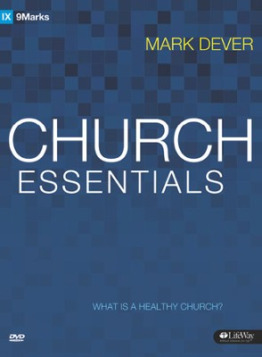 Church Essentials: What Is a Healthy Church?, DVD Leader Kit  -     By: Mark Dever
